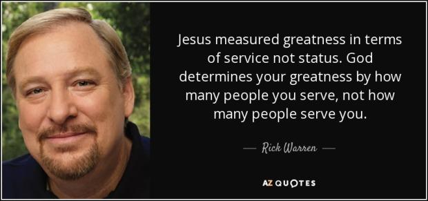 quote-jesus-measured-greatness-in-terms-of-service-not-status-god-determines-your-greatness-rick-warren-79-94-17