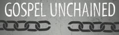 unchainedgospel